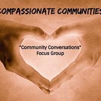 Compassionate Communities Community Conversations Focus Group