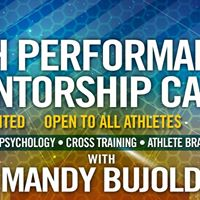 High Performance Mentorship Camp with Mandy Bujold