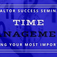 Realtor Success Seminar Time Management for Realtors