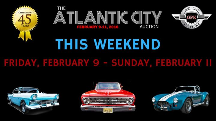 Th Annual Atlantic City Auction Car Show At GPK Auctions - Atlantic city car show 2018