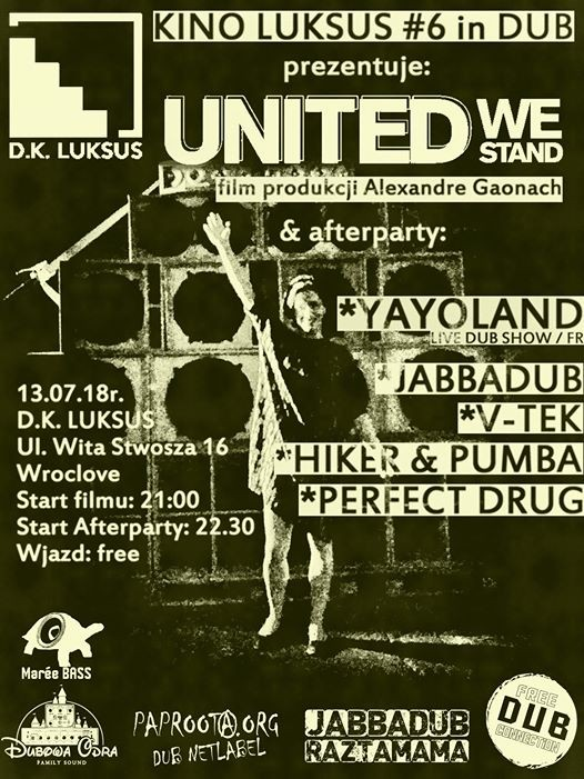 KINO Luksus 6 in Dub United We Stand  Afterparty