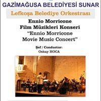 Lefkoa Belediye Orkestars Ennio Morricone Film Mzikleri Konse