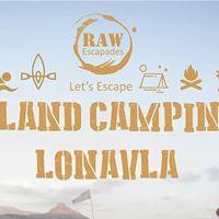 RAW Escapades- Island Camping Pawana Lake