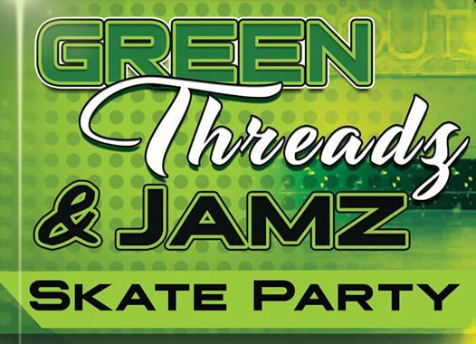 Green Threadz & Jamz Adult Only Skate Party