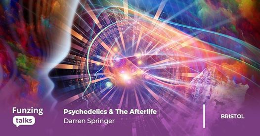 Psychedelics & The Afterlife