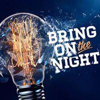 Bring On the Night. 24th June. Revolution Cardiff