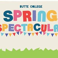 Spring Spectacular at Butte College