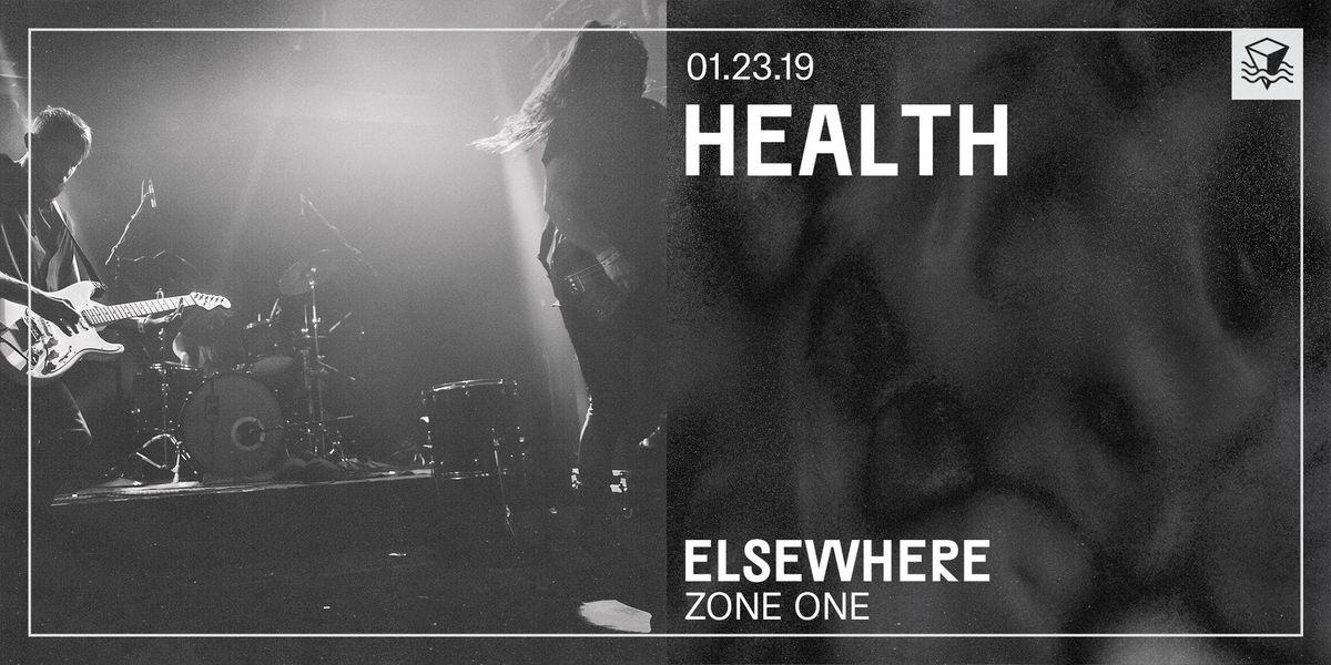 HEALTH  Elsewhere (Zone One)