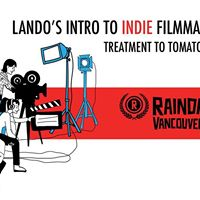 Landos Intro to Indie Filmmaking Treatment to Tomatometer