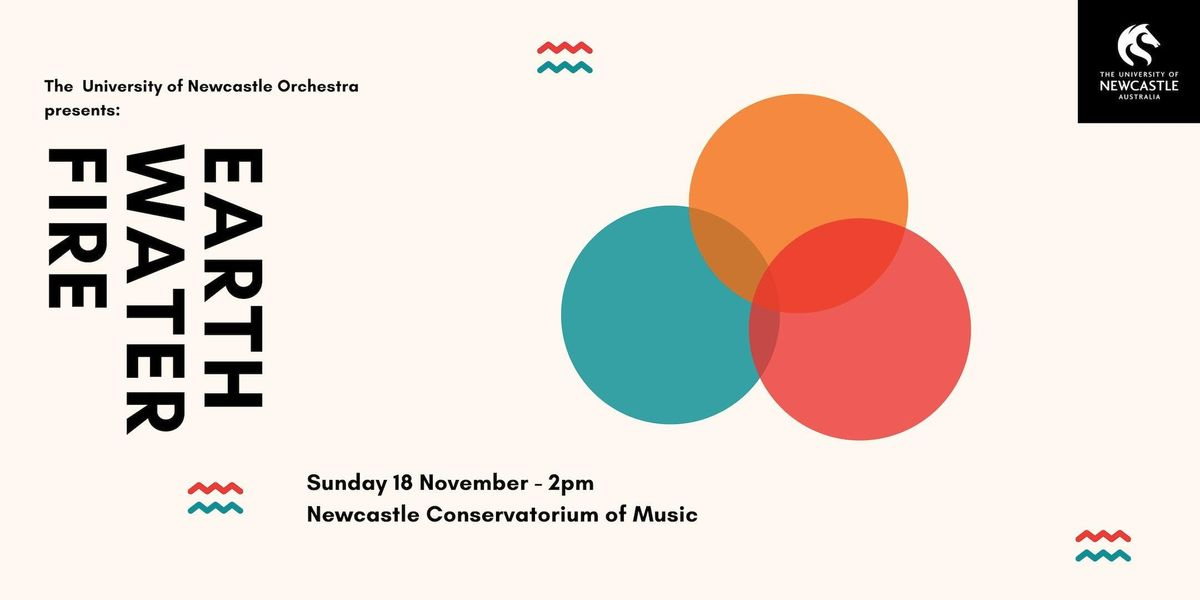 The University of Newcastle Orchestra presents Earth Water Fire
