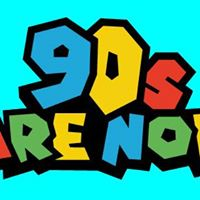 90s Are Now