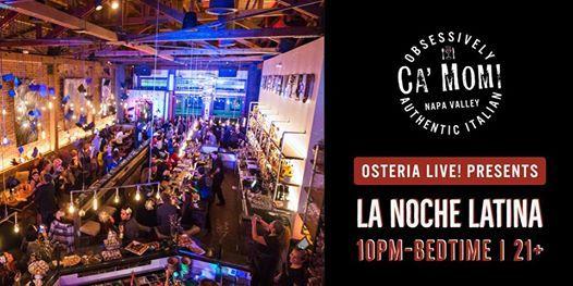 Osteria Live presents La Noche Latina