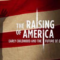 Special Movie Screening of The Raising of America&quot