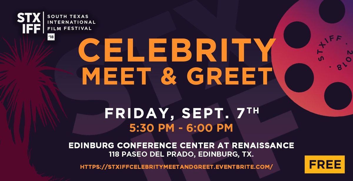 Sxtiff celebrity meet greet at edinburg conference center at sxtiff celebrity meet greet m4hsunfo