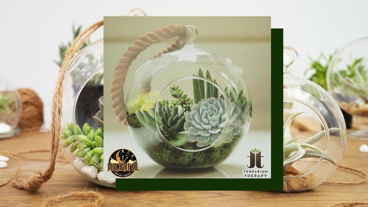 Terrarium Night at Midnight Oil Brewing Company