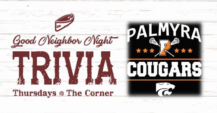 Good Neighbor Night Trivia- Palmyra Boys Lacrosse
