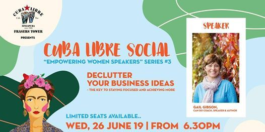 Declutter your business ideas, Cuba Libre Social #3 at Cuba