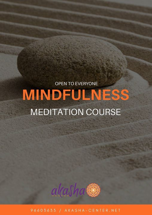 Mindfulness Meditation - 6 weeks course
