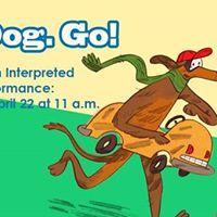 Go Dog. Go  ASL Sign-Interpreted Performance