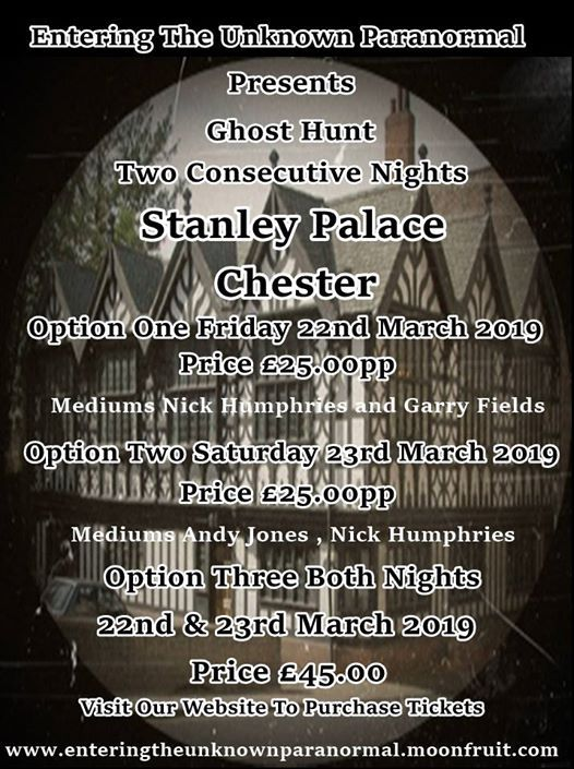 Ghost Hunt Stanley Palace Chester