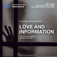 Love and Information - BA Acting Year 3