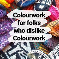 Colourwork For Folks Who Dislike (stranded) Colourwork