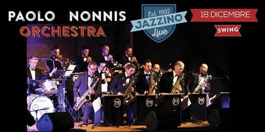 Paolo Nonnis Orchestra - Live at Jazzino