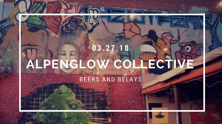Beers And Belays With Alpenglow Collective