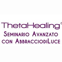 Milano - ThetaHealing  Livello Avanzato con AbbracciodiLuce