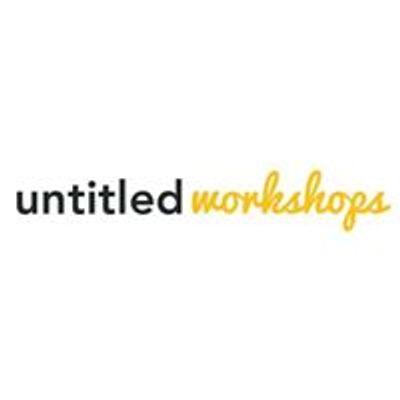 Untitled Workshops