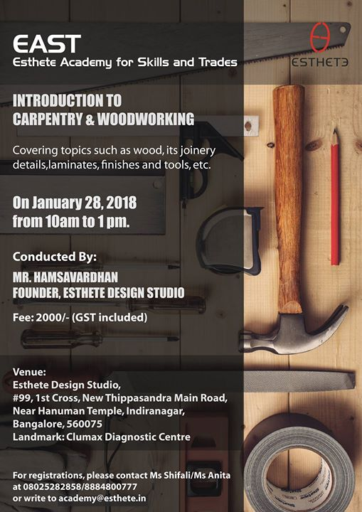 Introduction Workshop On Carpentry Woodworking At Esthete Home