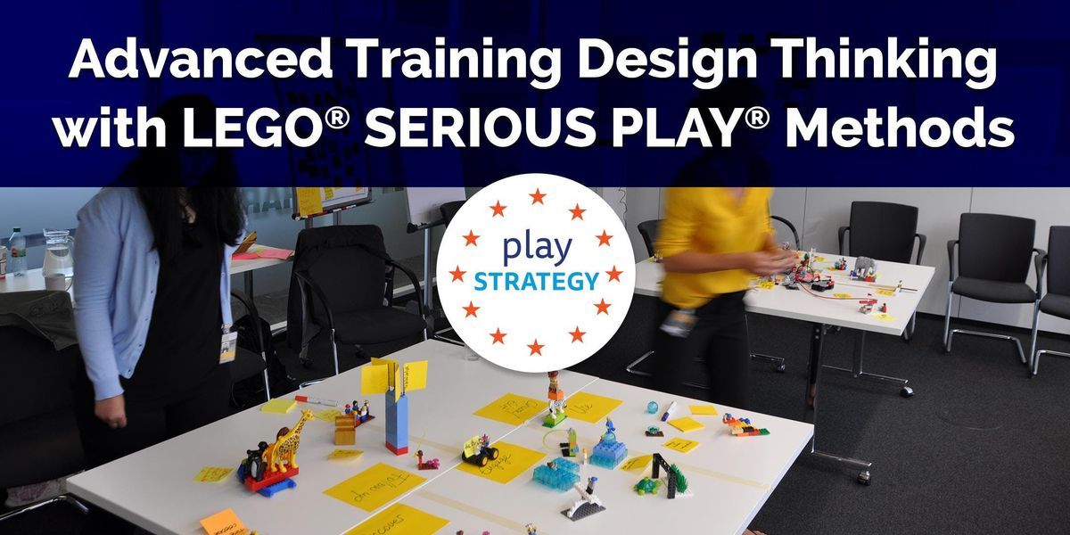 ADVANCED Training LEGO SERIOUS PLAY Methods (NL) Design Thinking COCD