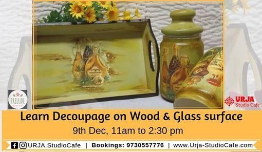 Learn Decoupage on Wood & Glass Surface