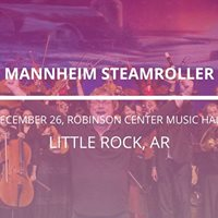 Mannheim Steamroller in Little rock