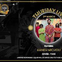 Aankh Micholi - Thursday Live