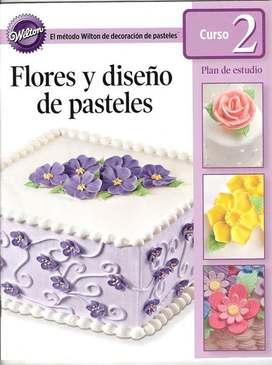 Curso Wilton Nivel 2. Flores y Diseño de Pasteles at AZÚCAR y más ...