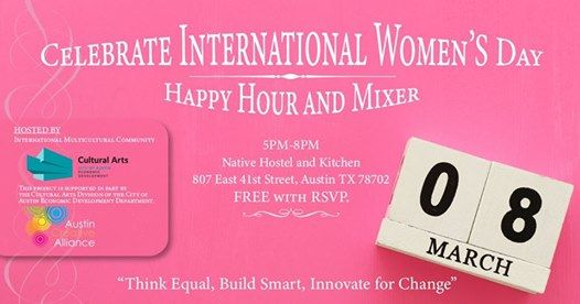 Celebrate International Womans Day Happy Hour and Mixer