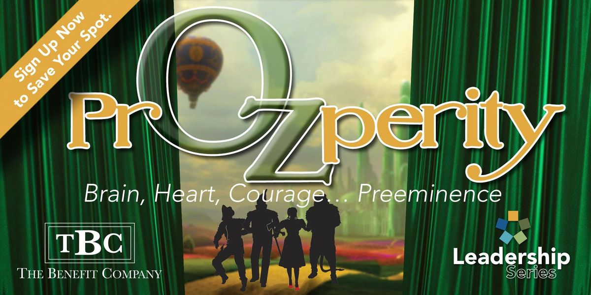 PrOZperity - Brain Heart Courage Preeminence