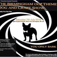 Birmingham Pavilion OO7 Theme Dog and Craft Show