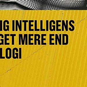 Kunstig intelligens er meget mere end teknologi  Aarhus