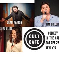 Comedy In The Cafe with Sean Patton Tim Dillon &amp Ariel Elias