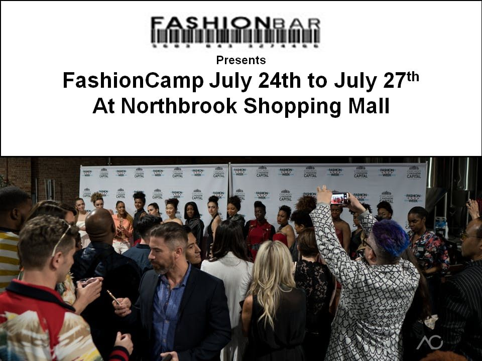 Summer FashionCamp - Execute a Fashion Show at NorthBrook Mall