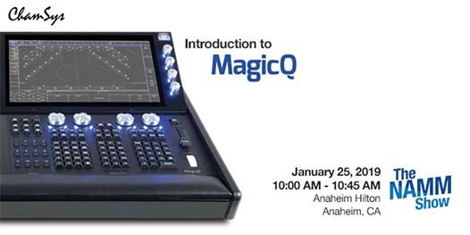 ChamSys MagicQ Training at NAMM 2019