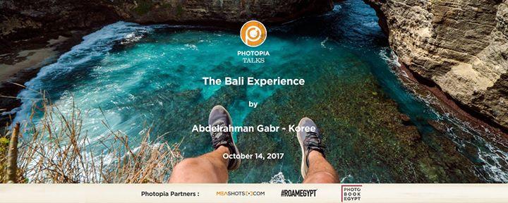 The Bali Experience by Abdelrahman Gabr-Koree