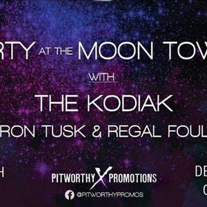Party At The Moontower The KODIAK Iron Tusk Regal Foul