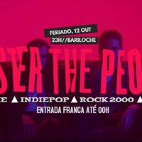 12.10 VIP ATE 00HFeriadoEu Quero  Indie Foster The People
