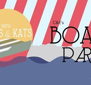 C&ampEs Boat Party 2 - SOLD OUT