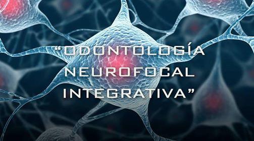 Curso modular en Odontologa Neurofocal Integrativa