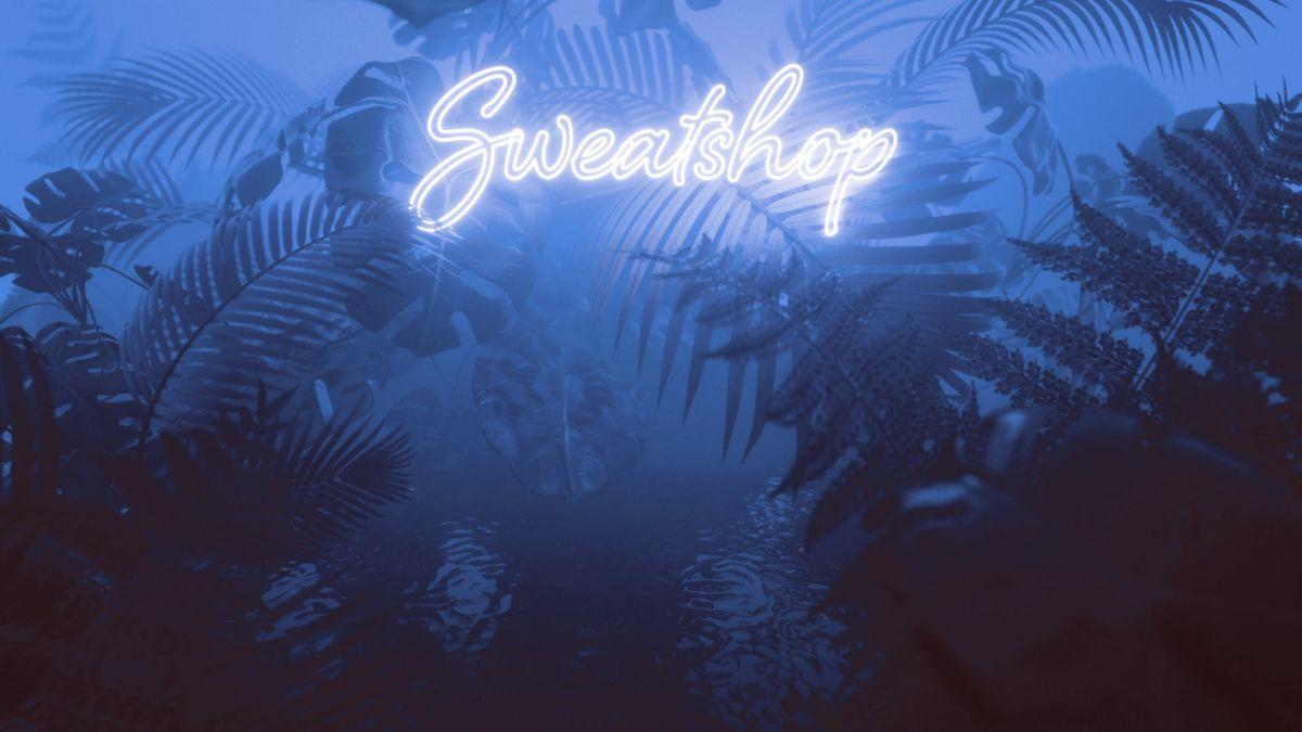 Sweatshop  Elsewhere
