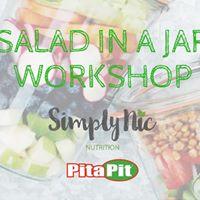 Salad in a Jar Workshop ft. Simply Nic Nutrition